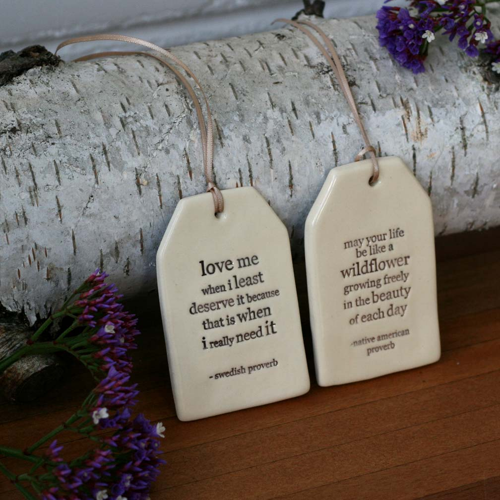 ceramic quote tags. Black Bedroom Furniture Sets. Home Design Ideas